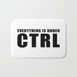 Everything is under CTRL Bath Mat