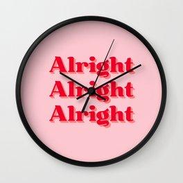 Alright, Alright, Alright Wall Clock