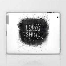 Today You Will Shine Laptop & iPad Skin