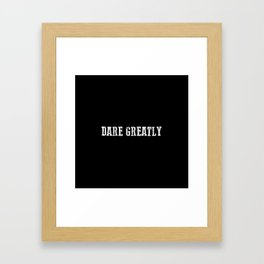 Dare Greatly Man In The Arena Quote, Teddy Roosevelt Inspirational Quote Framed Art Print