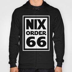 Nix Order 66 Hoody