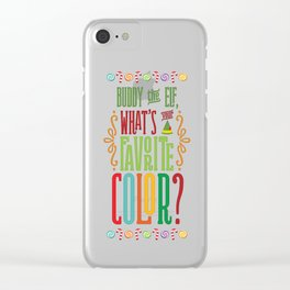 Buddy the Elf, What's Your Favorite Color? Clear iPhone Case