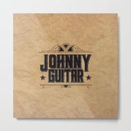 Johnny Guitar Metal Print