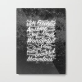Grey positive word cloud by Brian Vegas Metal Print