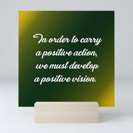 Positive Action Mini Art Print