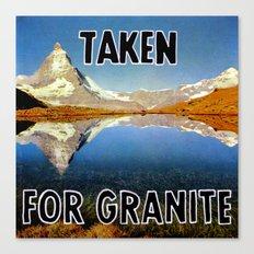 Taken for Granite Canvas Print