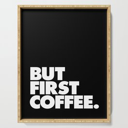 But First Coffee Typography Poster Black and White Office Decor Wake Up Espresso Bedroom Posters Serving Tray