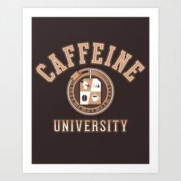 Caffeine University Art Print