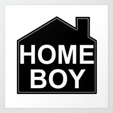 HOME BOY Art Print