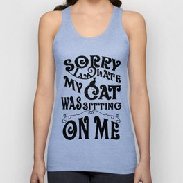 sorry - Funny Cat Saying Unisex Tank Top