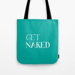 Get Naked - Aqua Teal Turquoise Tote Bag