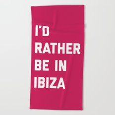 Be In Ibiza Music Quote Beach Towel