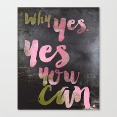 You Can. Canvas Print