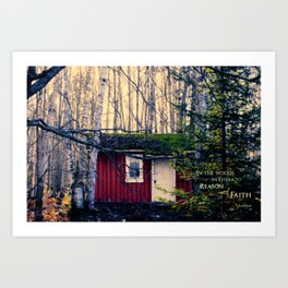 Cabin in the Woods (Emerson quote) Art Print