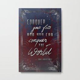 Conquer Your Fear Metal Print