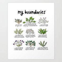 my boundaries Art Print