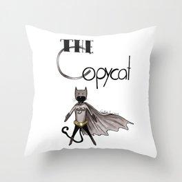 The Copycat Throw Pillow