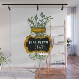 Heal With Love Wall Mural