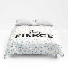 Stay : Fierce 1 Comforters