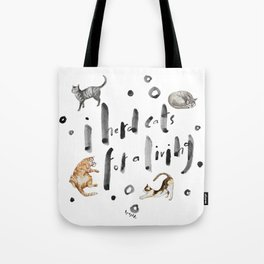 I herd cats for a living Tote Bag
