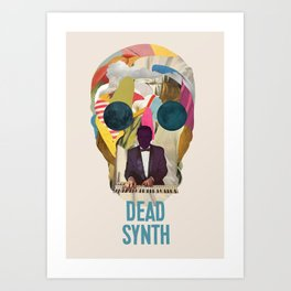 DEAD SYNTH Art Print