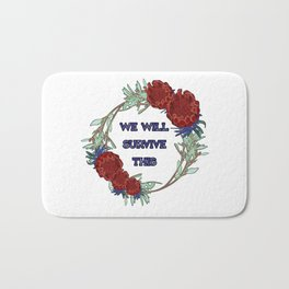 We Will Survive This - Australian Native Floral Wreath Bath Mat