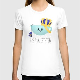 His Majest-tea T-shirt