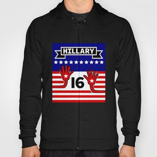 Hillary 2016 Hoody