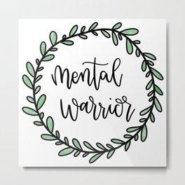 Mental Warrior Metal Print