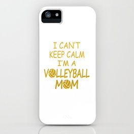 I'M A VOLLEYBALL MOM iPhone Case
