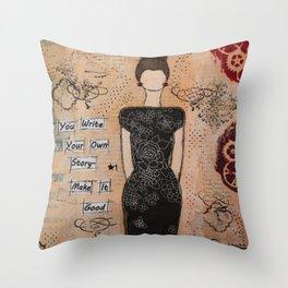 Write your own story Throw Pillow