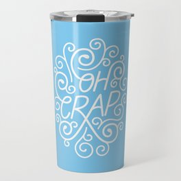 OH CRAP / Blue Travel Mug