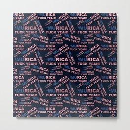 MURICA FUCK YEAH writing with USA flag Metal Print