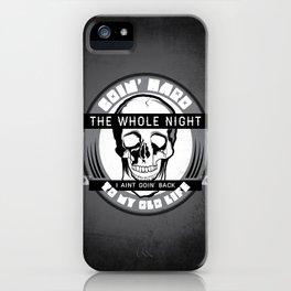 Goin' Hard iPhone Case