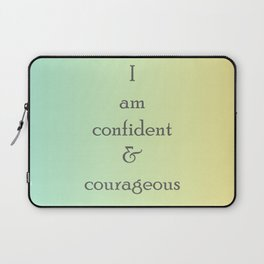 I am confident and courageous Laptop Sleeve