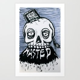 wasted Art Print