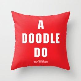 Howlin' Mad Murdock's 'A Doodle Do' shirt Throw Pillow