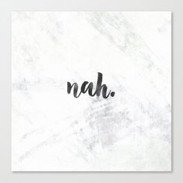 NAH Marble Quote Canvas Print