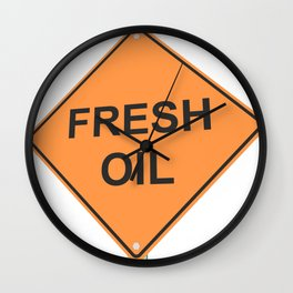 """""""Fresh oil"""" - 3d illustration of yellow roadsign isolated on white background Wall Clock"""