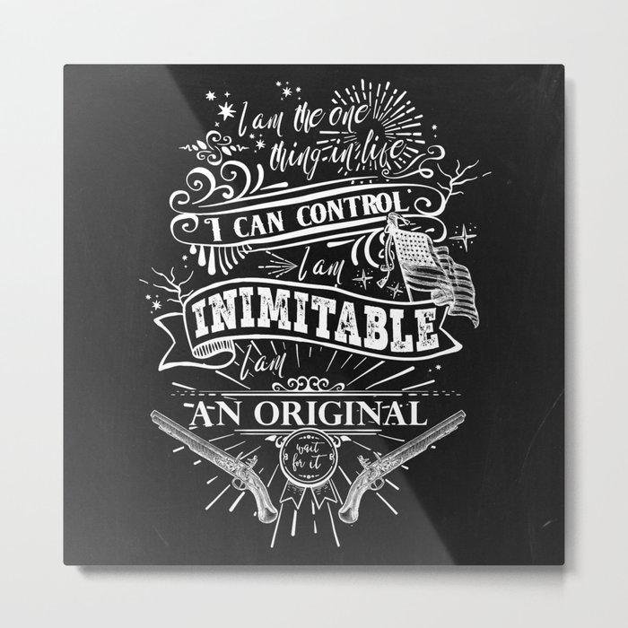Hamilton - Inimitable Metal Print
