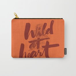 wild at heart x typography Carry-All Pouch