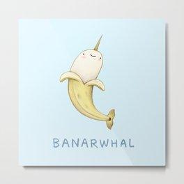 Banarwhal Metal Print