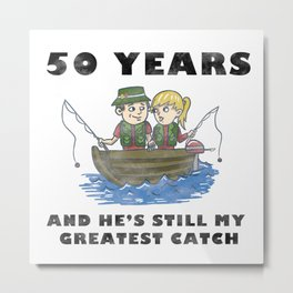 Anniversary 50 Couple Fishing Wife Husband Gift Metal Print