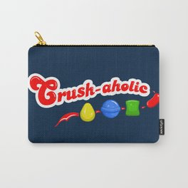 Crush-aholic Carry-All Pouch