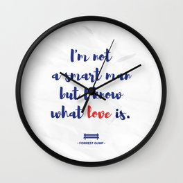 Forrest Gump knows what love is Wall Clock