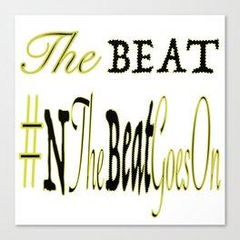 the beat Canvas Print