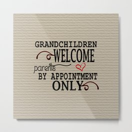 Grandchildren Welcome Metal Print