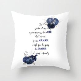 La seule chose qui surpasse la joie Throw Pillow