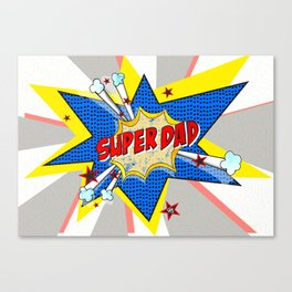 SUPERDAD Canvas Print