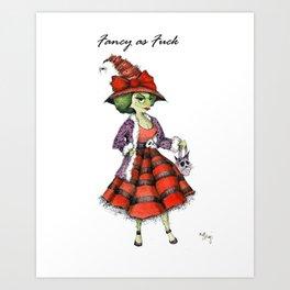 Fancy As F*%K Art Print
